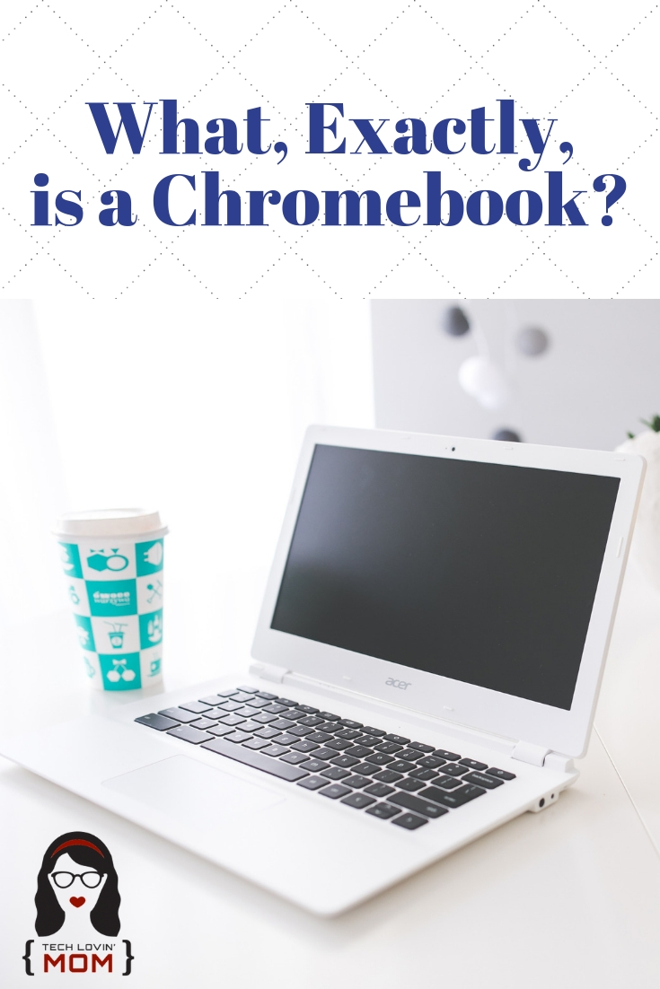 A Chromebook is NOT a laptop.  What, exactly, is a Chromebook?