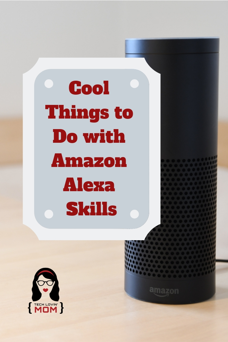 Cool Things to Do with Amazon Alexa Skills - Alexa Skills are like apps that give Alexa even more abilities or skills.