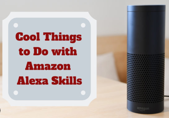 Cool Things to Do with Amazon Alexa Skills