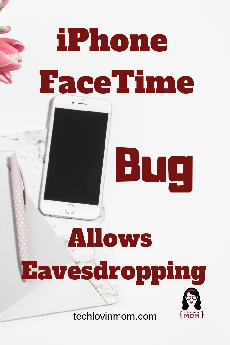 iPhone FaceTime Bug Allows Eavesdropping