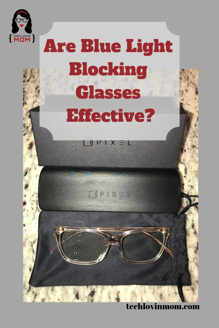 Are Blue Light Blocking Glasses Effective? With all the screen time that we get on a regular basis now, blue light blocking glasses or computer glasses are becoming quite popular. #pixeleyewear #bluelightblockingglasses #computerglasses #techlovinmom