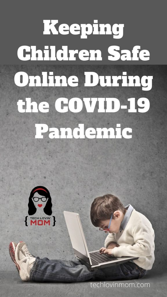 Keeping Children Safe Online During the COViD-19 Pandemic